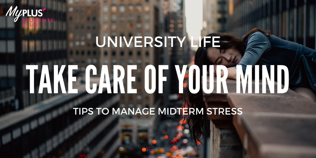 Top 8 ways to take care of Your Mental Health during midterms