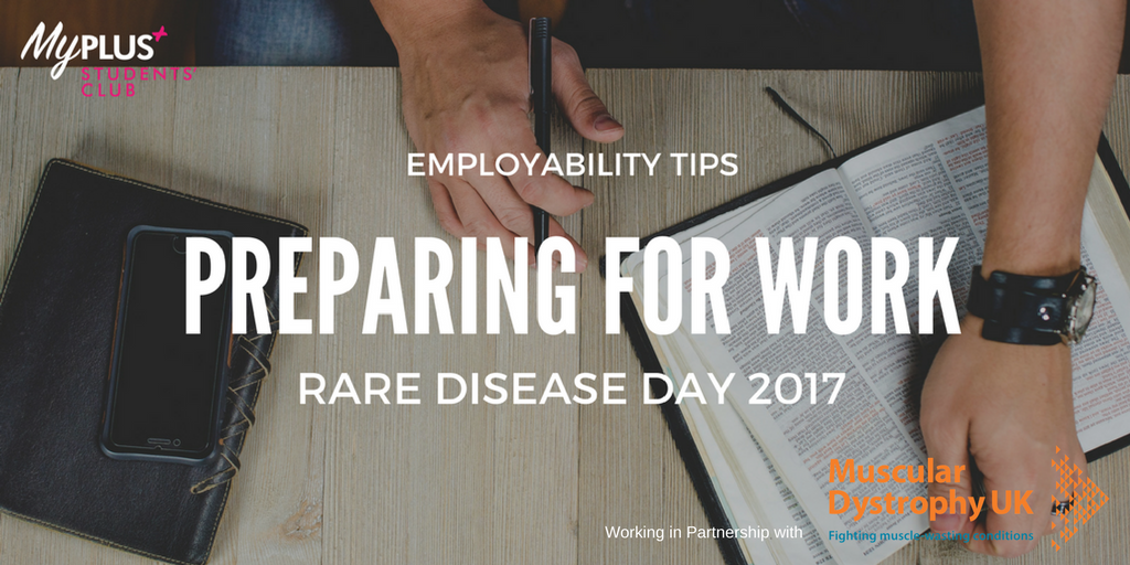 5 Tips to help you prepare for work with a rare condition
