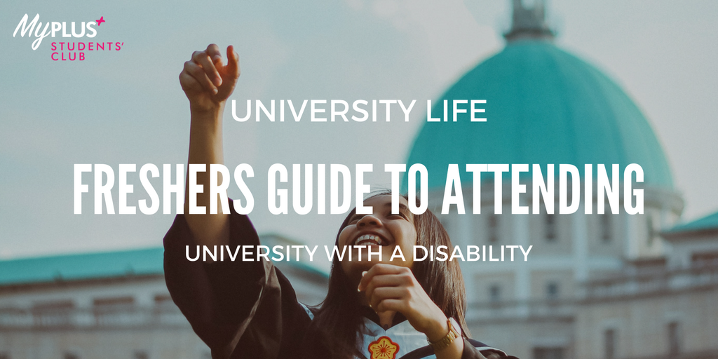 Starting university with a disability: 5 tips to enjoy study and social life