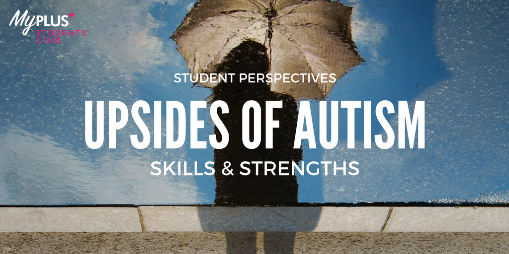 Autism The Perks Of Being Empowered Blog My Plus