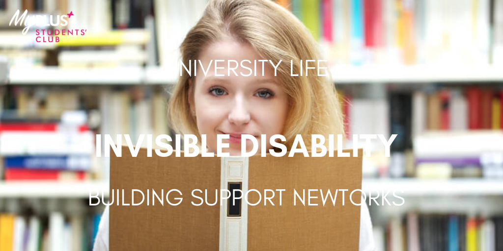 Managing University Life with an Invisible Disability