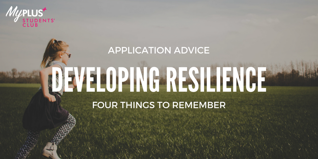 Developing Resilience And Dealing With Rejection Blog My Plus Students Club